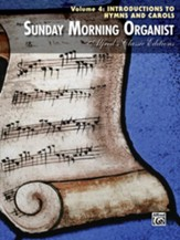 Introductions to Hymns & Carols Sunday Morning Organist, Volume 4 - Slightly Imperfect