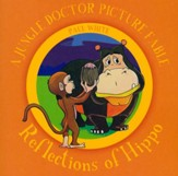 Reflections of Hippo - A Jungle Doctor Picture Fable