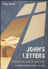 John's Letters: Living the Light of God's Love