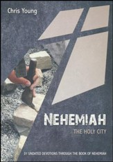 Nehemiah: The Holy City