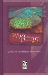 BJU What is Truth? Student Text (Updated Copyright)