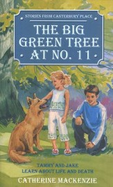 Stories from Canterbury Place #1: The Big Green Tree