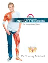 Introduction to Anatomy &  Physiology: The Musculoskeletal System Vol 1 - PDF Download [Download]