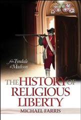 History of Religious Liberty, The: From Tyndale to Madison - PDF Download [Download]