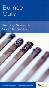 Burned Out?: Trusting God with Your To-Do List, 5 Pack