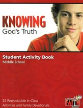 Knowing God's Truth Student Activity Book- 52 Reproducible In-Class Activities and Family Devotionals