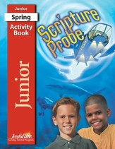 Scripture Probe Junior (grades 5-6) Activity Book (Spring Quarter)