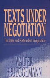 Texts Under Negotation: The Bible and Postmodern Imagination