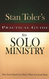 Stan Toler's Practical Guide to Solo Ministry
