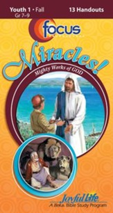Miracles: Mighty Works of God Youth 1 (Grades 7-9) Focus (Student Handout)