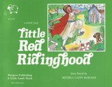 Little Red Riding Hood (Faith Tale)