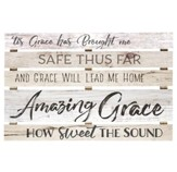 Amazing Grace, How Sweet the Sound, Pallet Art