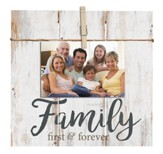Family, First & Forever, Photo Clipboard