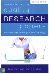 Quality Research Papers for Students of Religion and Theology Second Edition - Slightly Imperfect