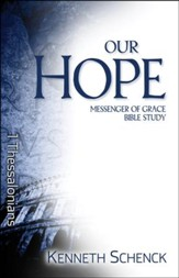Our Hope: 1 Thessalonians