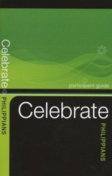 Celebrate Philippians, Participant Guide