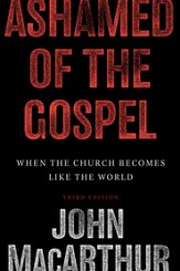 Ashamed of the Gospel: When the Church Becomes Like the World - eBook