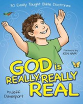 God is Really, Really, Real: 30 Easily Taught Bible Doctrines - PDF Download [Download]