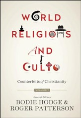 World Religions and Cults Volume 1: Counterfeits of Christianity - PDF Download [Download]