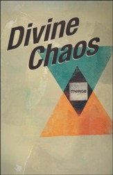 Divine Chaos, Merge Bible Study Series