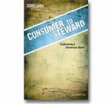 Consumer to Steward: Cultivating a Generous Spirit