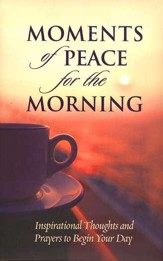 Moments of Peace for the Morning - eBook