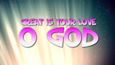 Great Is Your Love - Lyric Video HD [Music Download]