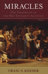 Miracles: The Credibility of the New Testament Accounts - eBook