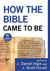 How the Bible Came to Be (Ebook Short) - eBook