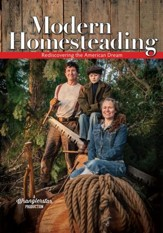 Modern Homesteading: Rediscovering  the American Dream - PDF Download [Download]