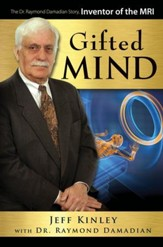 Gifted Mind: The Dr. Raymond Damadian Story, Inventor of the MRI - PDF Download [Download]