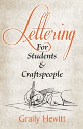 Lettering: For Students and Craftspeople