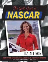 The Girl's Guide to NASCAR ? - eBook