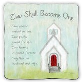 Two Shall Become One, Square Plaque