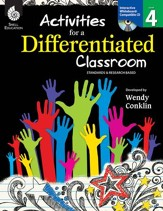 Activities for a Differentiated  Classroom: Level 4 - PDF Download [Download]