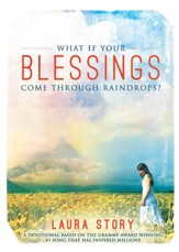 What If Your Blessings Come Through Raindrops: A 30 Day Devotional - eBook