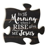 In the Morning When I Rise, Give Me Jesus, Puzzle Art
