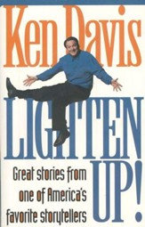 Lighten Up!: Great Stories from one of America's favorite  storytellers