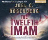 The Twelfth Imam: A Novel - unabridged audio book on CD
