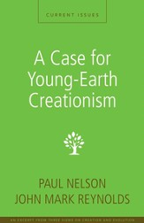 A Case for Young-Earth Creationism: A Zondervan Digital Short - eBook