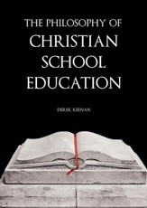 The Philosophy of Christian School Education DVD Series