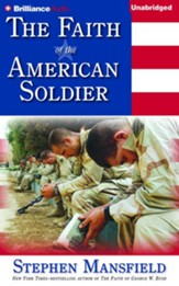 Faith of the American Soldier - Unabridged audio book on CD