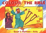 Colour the Bible Book 4: Matthew - Acts