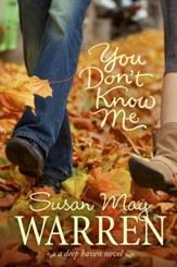 You Don't Know Me, Deep Haven Series #6 -eBook