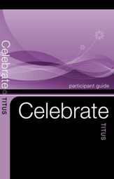 Celebrate Titus Participant Guides - Pack of 5