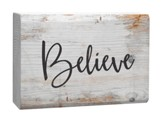 Believe, Plaque