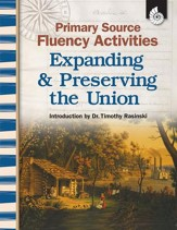 Primary Source Fluency Activities: Expanding & Preserving the Union - PDF Download [Download]