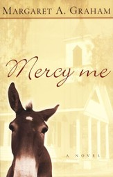 Mercy Me: A Novel - eBook
