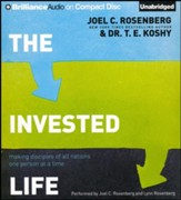 The Invested Life: Making Disciples of All Nations One Person at a Time - unabridged audiobook on CD