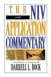 Luke: NIV Application Commentary [NIVAC] -eBook